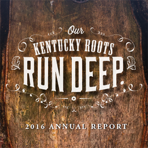 Our Kentucky Roots Run Deep Annual Report